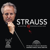 Strauss: Elektra & Der Rosenkavalier Suites (Live) by Pittsburgh Symphony Orchestra