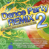 Dance Party Remix 2 by Various Artists