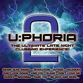 U:phoria 2 (the Ultimate Late Night Clubbing Experience!) by Various Artists