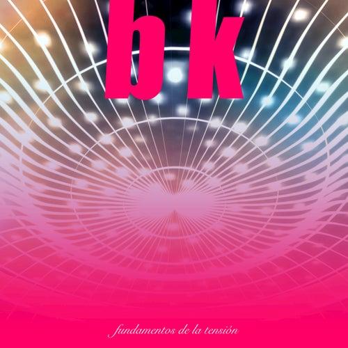 Fundamentos de la Tensión by BK