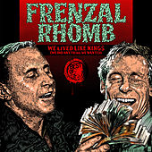 We Lived Like Kings: The Best of Frenzal Rhomb by Frenzal Rhomb