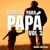 Especial para Papa, Vol. 3 by Various Artists