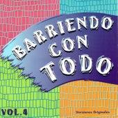 Barriendo Con Todo, Vol. 4 by Various Artists