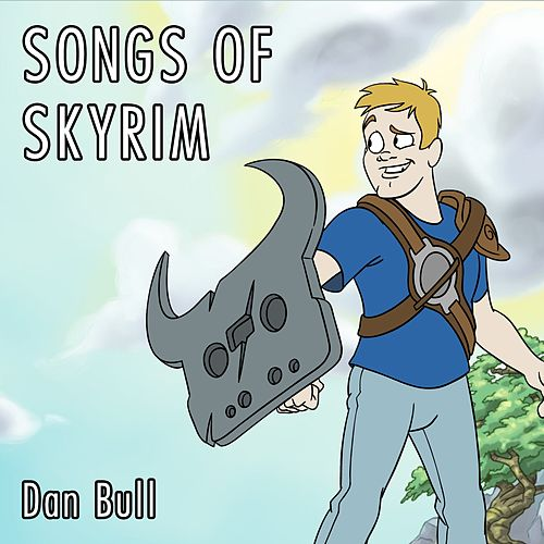 Songs of Skyrim by Dan Bull