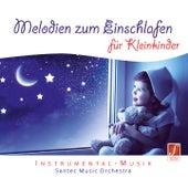 Melodien zum Einschlafen für Kleinkinder (Melodies to Soothe Toddlers to Sleep) (Lullabies for Babies) by Santec Music Orchestra