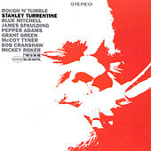 Rough 'N' Tumble by Stanley Turrentine