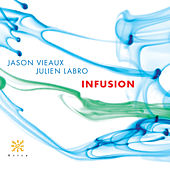 Infusion by Jason Vieaux