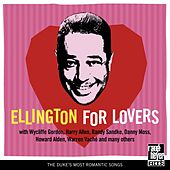 Ellington For Lovers: Duke's Most Romantic Songs by Various Artists