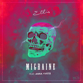 Migraine by Ellis
