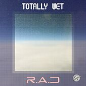 Totally Wet (Demo) by rad.
