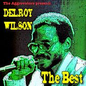 Delroy Wilson: The Best by Delroy Wilson