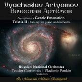 Vyacheslav Artyomov: Gentle Emanation & Tristia II by Various Artists