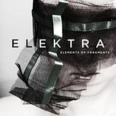 Elements of Fragments by Elektra