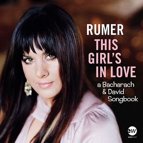 What The World Needs Now Is Love von Rumer