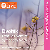 Dvořák: Symphony No. 6 - Othello by London Philharmonic Orchestra