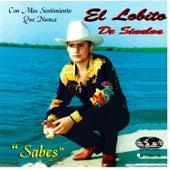 Sabes by El Lobito De Sinaloa