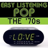 Easy Listening Pop: The '70s by Various Artists