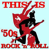 This Is '50s Rock 'n' Roll by Various Artists