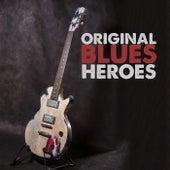 Original Blues Heroes by Various Artists