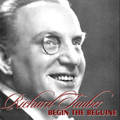 Begin The Beguine von Ricahrd Tauber