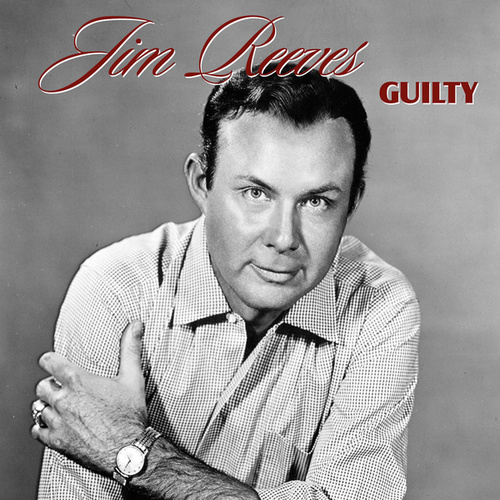 Guilty by Jim Reeves
