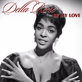 Be My Love by Della Reese