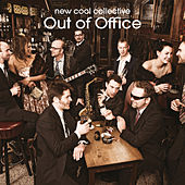 Out Of Office by New Cool Collective