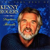 Daytime Friends - The Very Best Of Kenny Rogers by Kenny Rogers