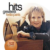 Greatest Hits (2008) by Twila Paris