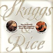 Skaggs and Rice by Ricky Skaggs