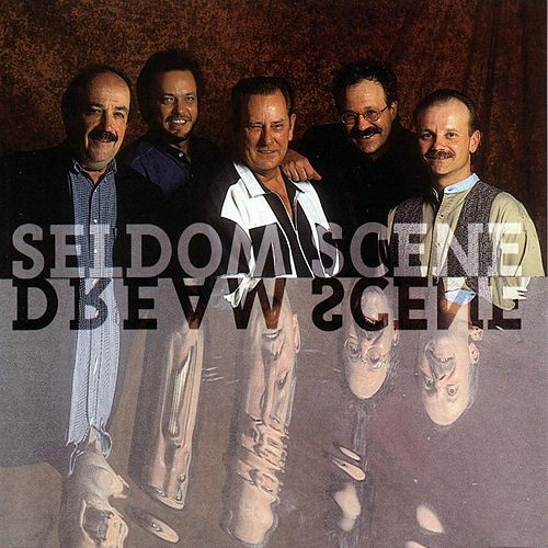 Dream Scene by The Seldom Scene
