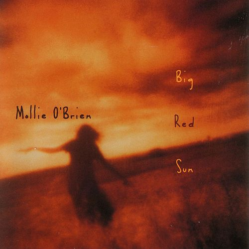 Big Red Sun by Mollie O'Brien