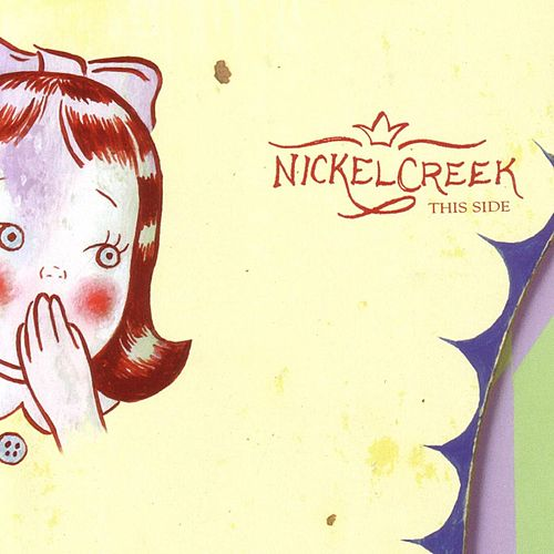 This Side by Nickel Creek
