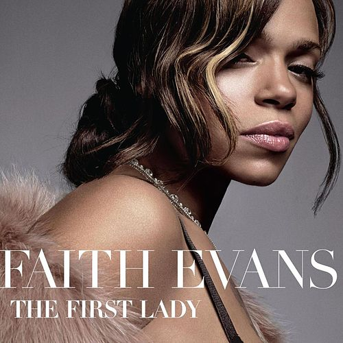 The First Lady by Faith Evans