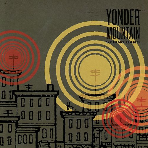 Yonder Mountain String Band by Yonder Mountain String Band