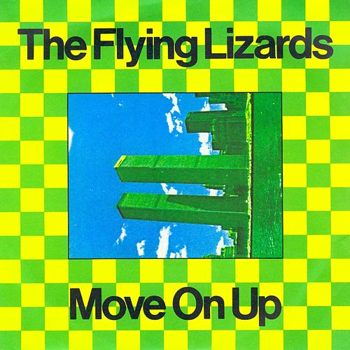 Move On Up by Flying Lizards