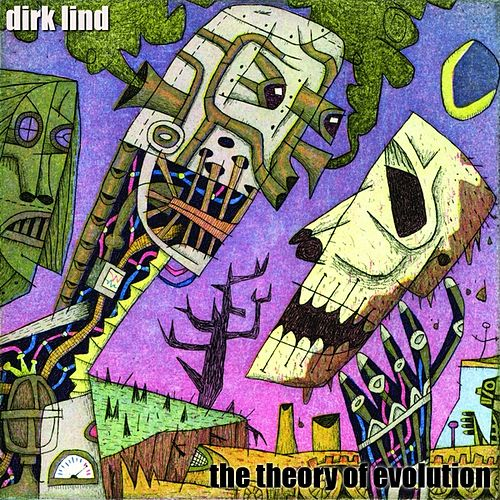 The Theory of Evolution by Dirk Lind