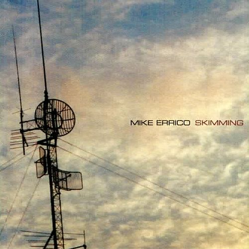 Skimming by Mike Errico