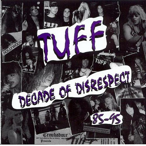 Decade Of Disrespect by Tuff