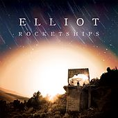 Rocketships by Elliot