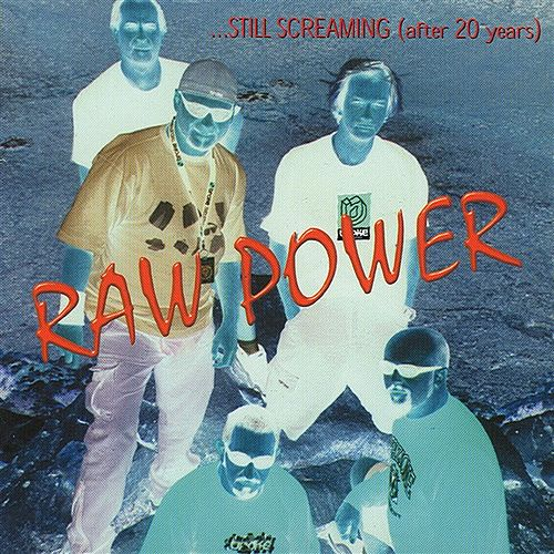 Still Screaming by Raw Power