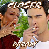 Closer (Parody) by Bart Baker