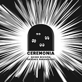 Ceremonia: Geiser Revisita Ratones Paranoicos by Various Artists