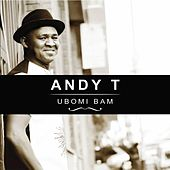 Ubomi Bam by Andy T