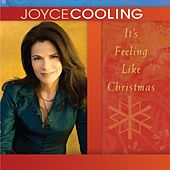 It's Feeling Like Christmas by Joyce Cooling
