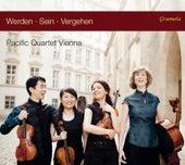 Werden, sein, vergehen by Pacific Quartet Vienna