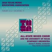 2016 Texas Music Educators Association (TMEA): All-State Mixed Choir [Live] by Texas All-State Mixed Choir