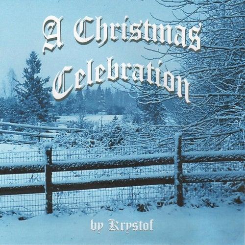 A Christmas Celebration by Krystof