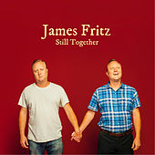Still Together by James Fritz