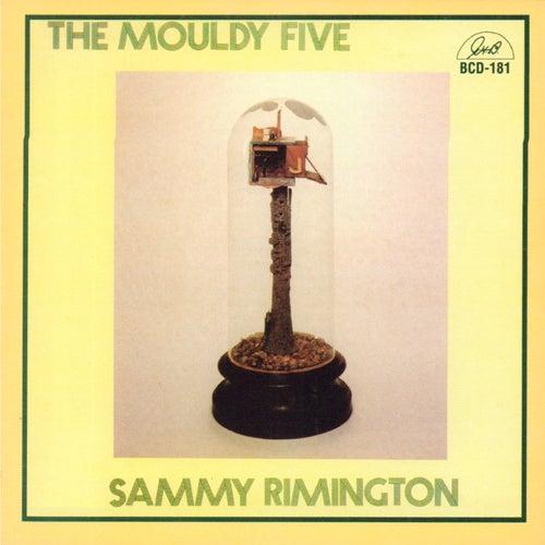 The Mouldy Five by Sammy Rimington